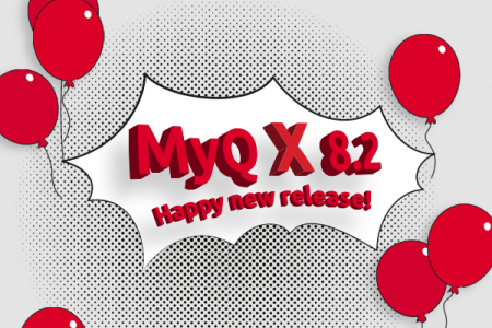 Major Release of <br/>MyQ X 8.2